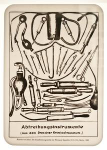 Strumenti per l'aborto (dal Museo Criminale di Dresda) 1919 - 1933